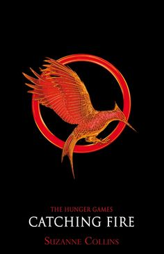 """""""Catching Fire"""" — Suzanne Collins (2009)"""