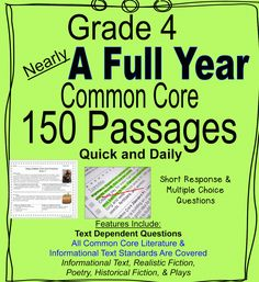 Nearly A Full Year of Daily Common Core of Grade 4 Reading Practice--EVERY Literature and Informational Text Standard  is included.  Multiple choice and written response formats are both included.  Inferences, main idea, point of view, and additional comprehension skills and strategies are reviewed in manageable, daily doses.  This is an excellent way to help students apply reading strategies consistently and build reading, social studies, and science knowledge.$