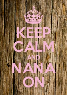 ●●●⊳Because I'm the Nana❣⊲●●●