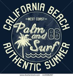 California Palm and Surf typography, t-shirt graphics, vectors