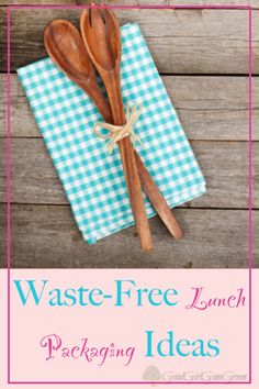 5 Waste-Free Lunch Packaging Ideas - GoodGirlGoneGreen.com #wastefree #lunch #food&drink #products #kids