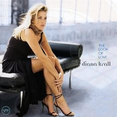 『Look of Love』 Diana Krall(ダイアナ・クラール )