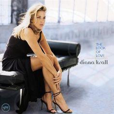 Diana Krall ~ The Look Of Love