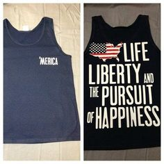 Merica Life, Liberty, and the Pursuit of Happiness tank tops ...