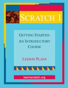 Learn Scratch: a super set of lesson plans.