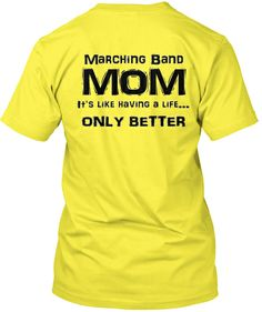 MOMS - Show your Marching Band pride with this expressive t-shirt! Great for middle school/high school/college bands!