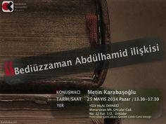 """Metin Karabaşoğlu, Bediüzzaman Abdülhamid ilişkisi"""" üzerine  B U G Ü N 13:30'da YEDİ HİLAL derneğinde konuşacak... http://t.co/v2nENdT8Cl"""