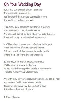 Wedding Quotes  :     Picture    Description  On your wedding day- reading for service…. REALLY like this one.