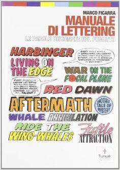 Amazon.it: Manuale di lettering. Le parole disegnate nel fumetto - Marco Ficarra - Libri