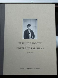 Scanned from the Original Glass Negatives Paris Portraits Berenice Abbott Photography University Of Maine, Eugene Atget, Berenice Abbott, Jean Cocteau, Phillips Collection, Printing Ink, Famous Photographers, New York Public Library, Museum Of Modern Art
