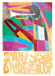 """Painting is Jazz on paper..."" linocut poster by Paul Peter Piech, 1995"