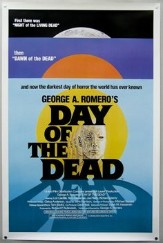 Day of the Dead (1985) Dir. George A. Romero