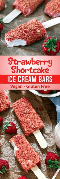 Have a taste of nostalgia with these Strawberry Shortcake Ice Cream Bars. They're creamy, crumbly, tart and deliciously sweet. Vegan and gluten-free recipe. Healthy Vegan Dessert, Coconut Dessert, Vegan Dessert Recipes, Vegan Treats, Vegan Foods, Gluten Free Desserts, Strawberry Recipes Vegan, Gf Recipes, Vegan Icecream Recipe
