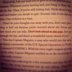 Beautiful quote from the book Lone Survivor by Marcus Luttrell.
