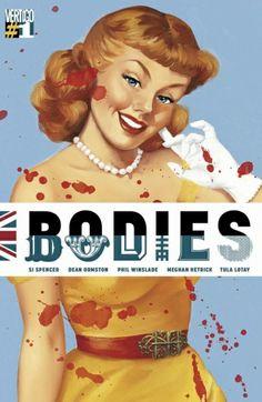 "Multiversity Comics » Vertigo to Release ""Bodies"" by Spencer, Ormston, Hetrick, Winslade and Lotay"