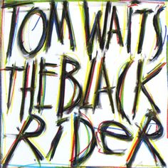 Tom Waits - The Black Rider (1993)