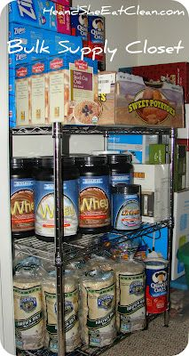 "Clean Eating. Buy in bulk. Have a ""supply"" closet! Always be prepared!"