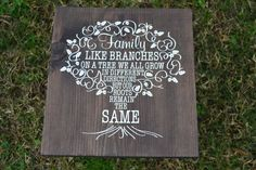 Family Like Branches on a Tree - Family Wood Sign - Roots Remain the Same