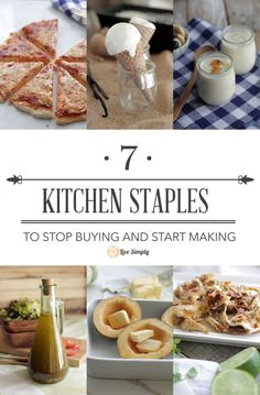 7 Kitchen Staples To Stop Buying and Start Making! The essentials you should make at home when switching to real food! Easy recipes too.