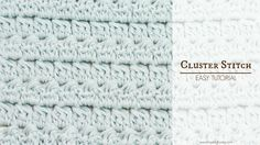 Easy instructions on how to crochet the Cluster Stitch! BLOG http://www.hopefulhoney.com/ YARN USED IN VIDEO (Mint) http://www.lovecrochet.com/drops-cotton-l...