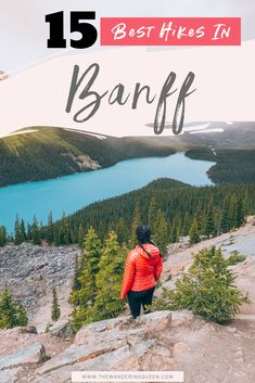 Best hikes in Banff National Park Adventure travel destinations Alberta Canada, Canada Travel, Travel Usa, Norway Travel, Solo Travel, Banff National Park, National Parks, Calgary, Travel Guides