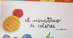 El monstruo de colores: trabajamos la educación emocional