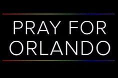 Pray For Orlando by Pray For Orlando Florida - GoFundMe