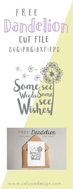 Free Dandelion SVG cut file download link, compatible with Cricut and Cameo Silhouette cut machines. Include only SVG, PNG, DXF and EPS cut files. Perfect for Crucit and Silhouette Cameo craft projects! Inspirational Quote SVG cut file download for free!