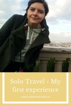 My first solo travel experience!