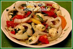 Sweet Tea and Cornbread: Mozzarella Tomato Salad!
