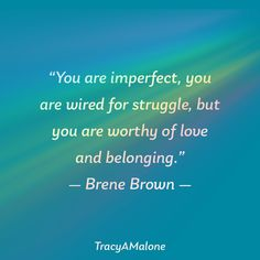 New Brene Brown quotes. Gosh i love her work What Is A Narcissist, Browns Memes, Brene Brown Quotes, You Are Worthy, Narcissistic Abuse, Together We Can, Mental Health, Love Her, Im Not Perfect