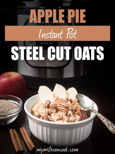 These Instant Pot Steel Cut Oats are bursting with apple pie flavors. We'll show how to make instant pot steel cut oats and give you our top tips.