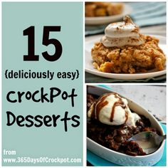 15 Deliciously Easy Slow Cooker Dessert Recipes - 365 Days of Slow Cooking and Pressure Cooking Slow Cooker Recipes Dessert, Crock Pot Desserts, Easy Desserts, Crockpot Recipes, Delicious Desserts, Dessert Recipes, Cooking Recipes, Yummy Food, Yummy Treats