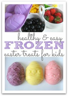 Frozen Yogurt Eggs - 100 Easy and Delicious Easter Treats and Desserts