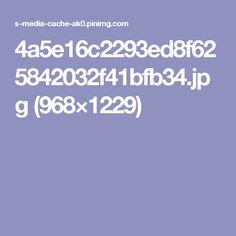 4a5e16c2293ed8f625842032f41bfb34.jpg (968×1229)