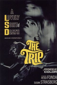 The Trip: Directed by Dennis Hopper.