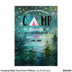 Camping Night Time Forest Wilderness Birthday Invitation Camping Party Invitations, Birthday Invitations, Camping Signs, Camping Theme, Invitation Card Design, Custom Invitations, 9th Birthday, Birthday Cards, Go Glamping