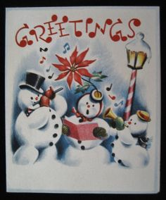 Vintage Christmas Greeting Card Three Caroling Snowmen w Musical Instruments
