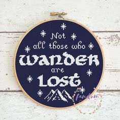 Not All Those Who Wander Are Lost l Wanderlust Cross Stitch