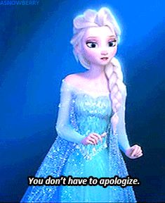 This makes me sad. Even after years of suffering, Elsa still loves Anna so much that she doesn't want to listen to her apologies. The first thing that comes to her mind when Anna says that she's sorry, is this. Disney Princess Frozen, Elsa Frozen, Frozen Memes, Frozen Quotes, Disney Nerd, Cute Disney, Disney And Dreamworks, Disney Pixar, Frozen Fan Art