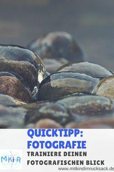 Quicktipp Ftografie: Trainiere deinen fotografischen Blick.  #Fotografie #Quicktip #Detail