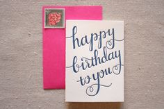 happy birthday calligraphy letterpress card