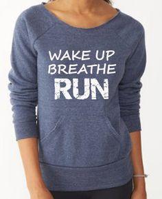 Wake up Breathe RUN . Womens Running Sweatshirt by RunningPoetry, $38.00 #running #runspiration #disney