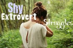 Shy Extrovert Struggles! #extrovert #shy Wow..this article really surprised me
