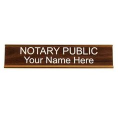 """Walnut Engraved #Sign with #Gold Holder - Designed at 2"""" tall by 10"""" wide, the background is walnut with your name engraved in distinct white lettering and mounted on a gold desk holder.  This bold display will allow others to quickly identify your position and be able to utilize your services on all the appropriate documentation.  Put yours on order today with a company that only supplies top quality equipment! #Notary #Public #Sign"""