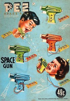 Price Includes Genuine Pez Space Gun Permit