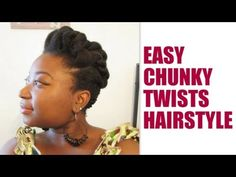 ▶ Tuto coiffure - Easy chunky twists hairstyle - 4C hair - YouTube
