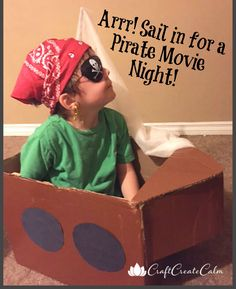 Sail your diy pirate ships for kids in for a pirate family movie night!