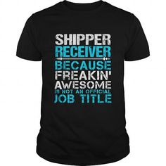 SHIPPER-RECEIVER #jobs #tshirts #RECEIVER #gift #ideas #Popular #Everything #Videos #Shop #Animals #pets #Architecture #Art #Cars #motorcycles #Celebrities #DIY #crafts #Design #Education #Entertainment #Food #drink #Gardening #Geek #Hair #beauty #Health #fitness #History #Holidays #events #Home decor #Humor #Illustrations #posters #Kids #parenting #Men #Outdoors #Photography #Products #Quotes #Science #nature #Sports #Tattoos #Technology #Travel #Weddings #Women