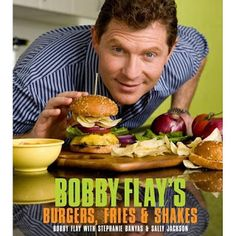 Bobby Flay's Burgers, Fries and Shakes cookbook
